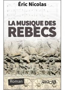 La musique des rebecs par Éric Nicolas