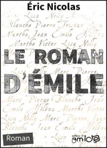 Le roman d'Émile par Éric Nicolas